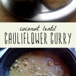 A pot of cauliflower lentil curry, and a bowl of coconut lentil cauliflower curry with a piece of naan.