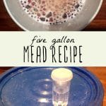 Two images showing how to make five gallons of mead.
