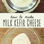 Milk kefir cheese straining in cheesecloth, and fresh milk kefir cheese in a glass bowl.