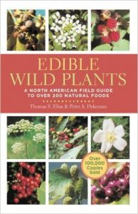 Edible Wild Plants by Thomas Elias & Peter Dykeman