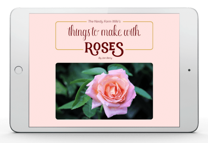 Things-to-Make-With-Roses-eBook-by-The-Nerdy-Farm-Wife