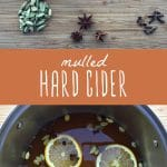 Mulled hard cider spices on a cutting board, and a pot filled with simmering mulled hard cider.