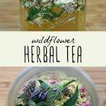 Dried wildflowers in a jar, and wildflowers infused in tea.
