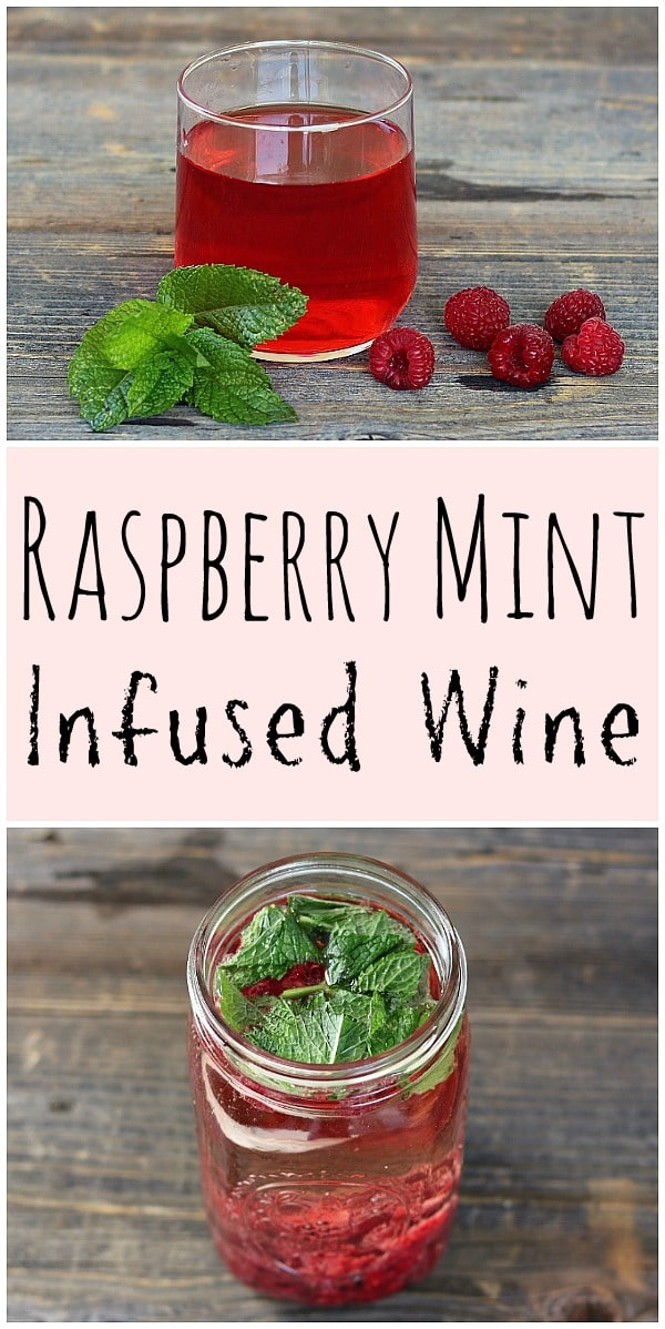 Learn how to make this delicious raspberry mint infused wine! It's the perfect way to add some homegrown or foraged flavor to a bottle of wine. #raspberry #mint #infused #wine