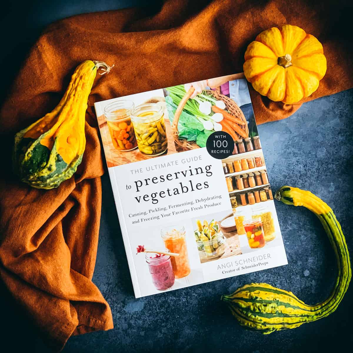 the ultimate guide to preserving vegetables book